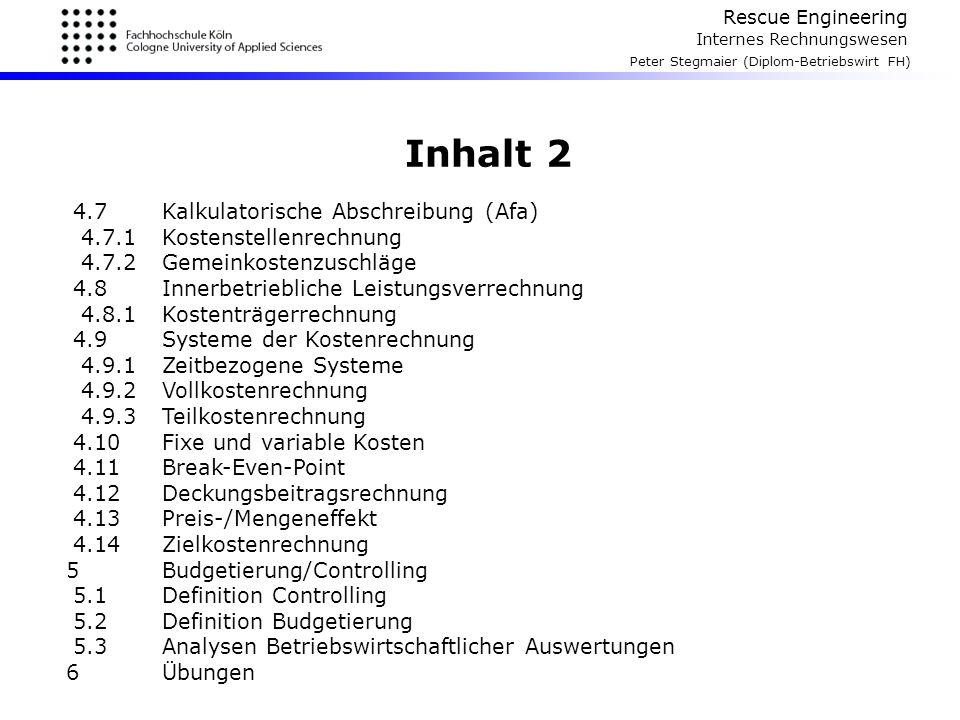 Inhalt 2 4.7 Kalkulatorische Abschreibung (Afa)