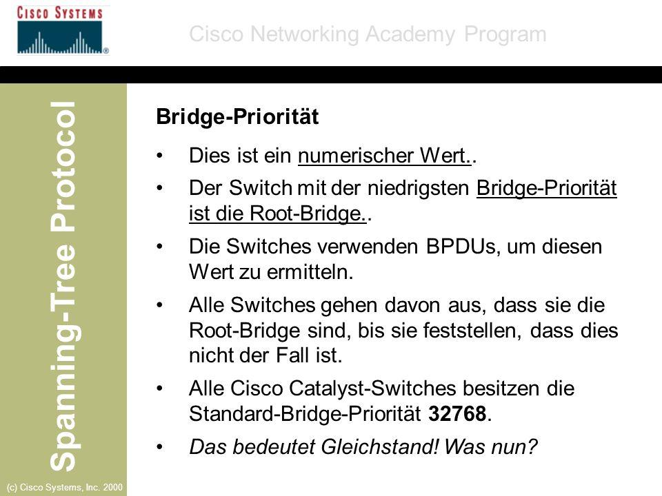 Bridge-Priorität Dies ist ein numerischer Wert..