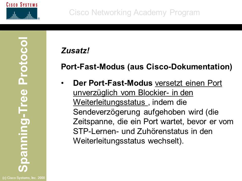 Zusatz! Port-Fast-Modus (aus Cisco-Dokumentation)