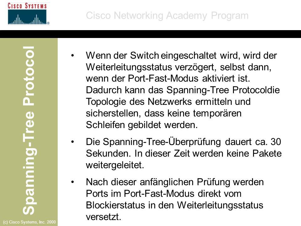 Wenn der Switch eingeschaltet wird, wird der Weiterleitungsstatus verzögert, selbst dann, wenn der Port-Fast-Modus aktiviert ist. Dadurch kann das Spanning-Tree Protocoldie Topologie des Netzwerks ermitteln und sicherstellen, dass keine temporären Schleifen gebildet werden.