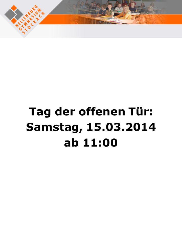 Tag der offenen Tür: Samstag, 15.03.2014 ab 11:00