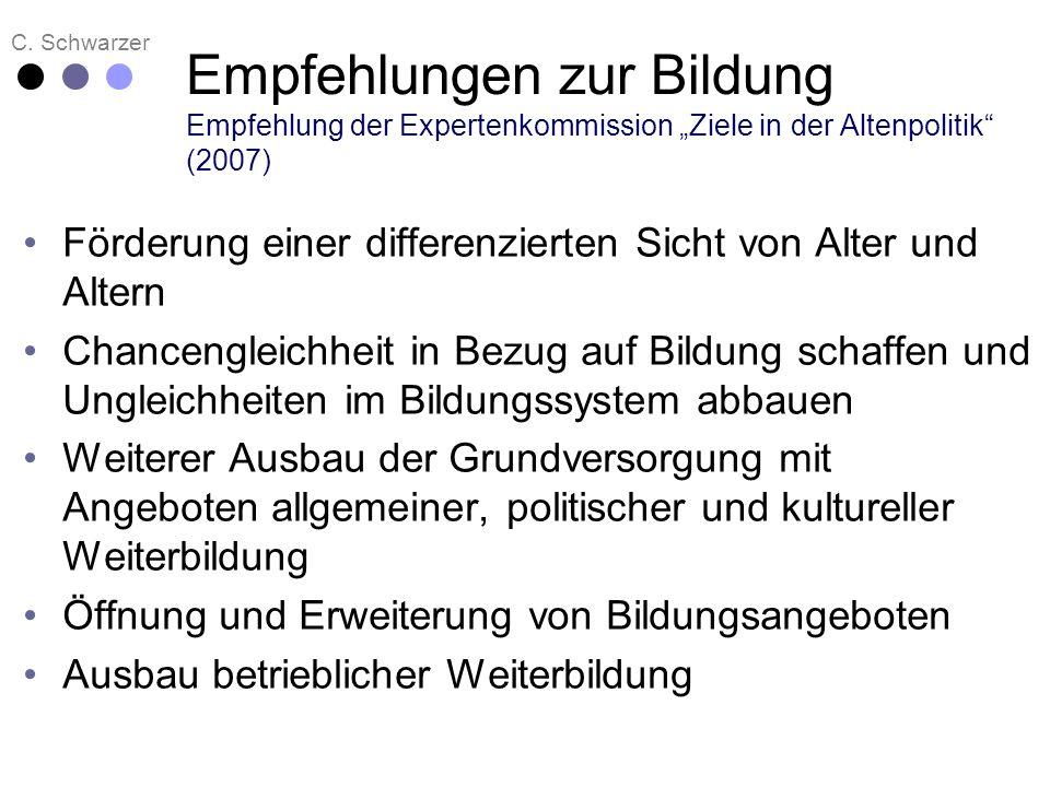 """Empfehlungen zur Bildung Empfehlung der Expertenkommission """"Ziele in der Altenpolitik (2007)"""