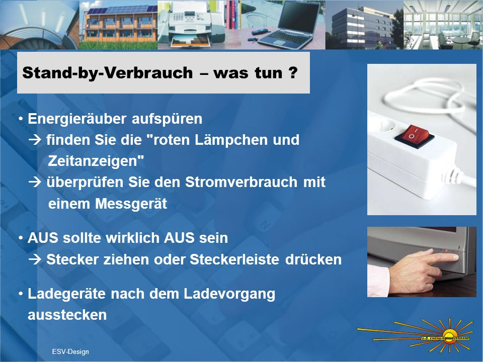 Stand-by-Verbrauch – was tun