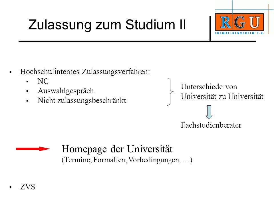Zulassung zum Studium II
