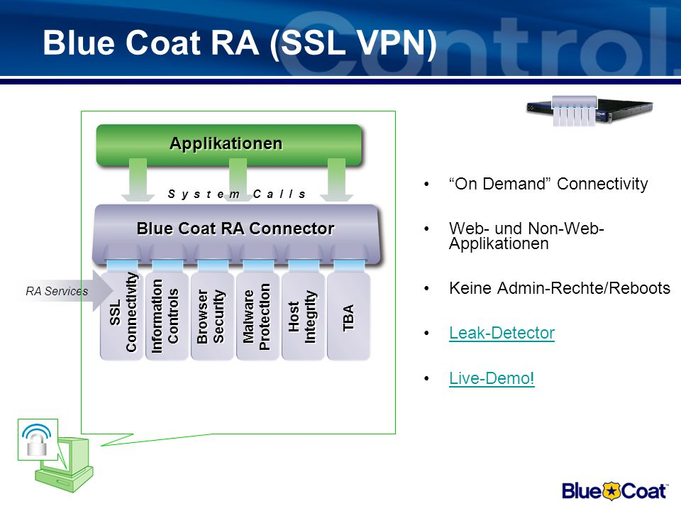 Blue Coat RA (SSL VPN) Applikationen On Demand Connectivity