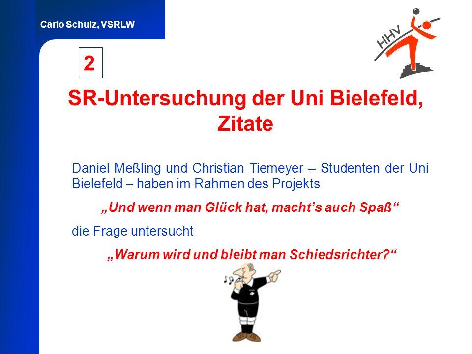 SR-Untersuchung der Uni Bielefeld, Zitate