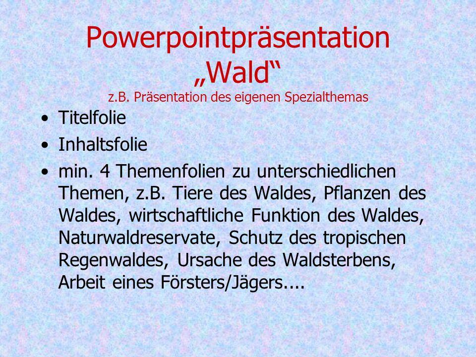 "Powerpointpräsentation ""Wald z. B"