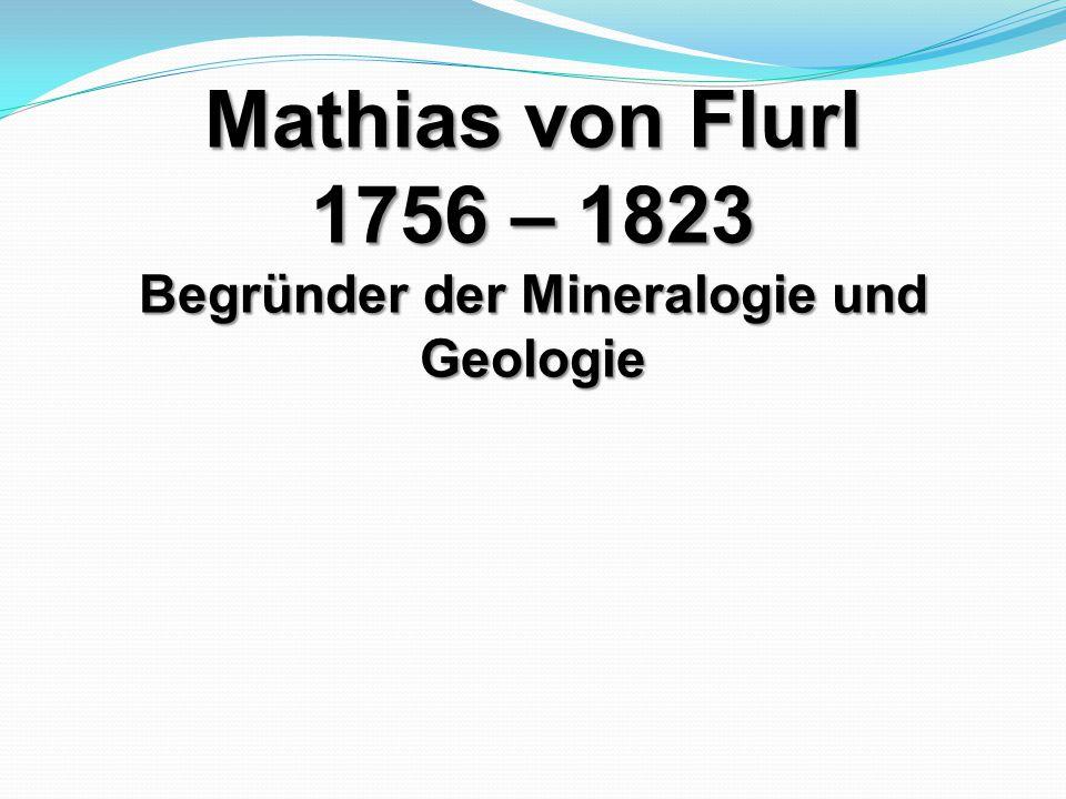Begründer der Mineralogie und Geologie