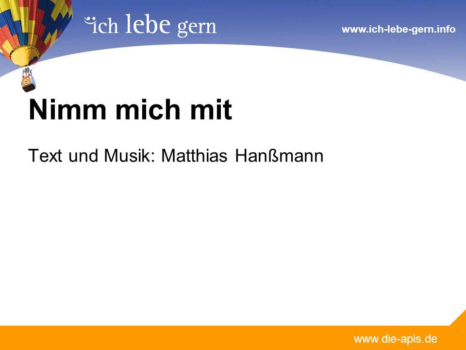 Nimm mich mit Text und Musik: Matthias Hanßmann