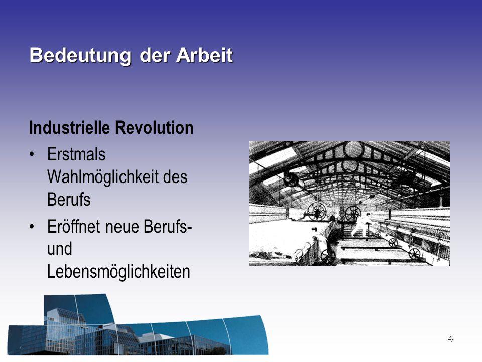 Bedeutung der Arbeit Industrielle Revolution