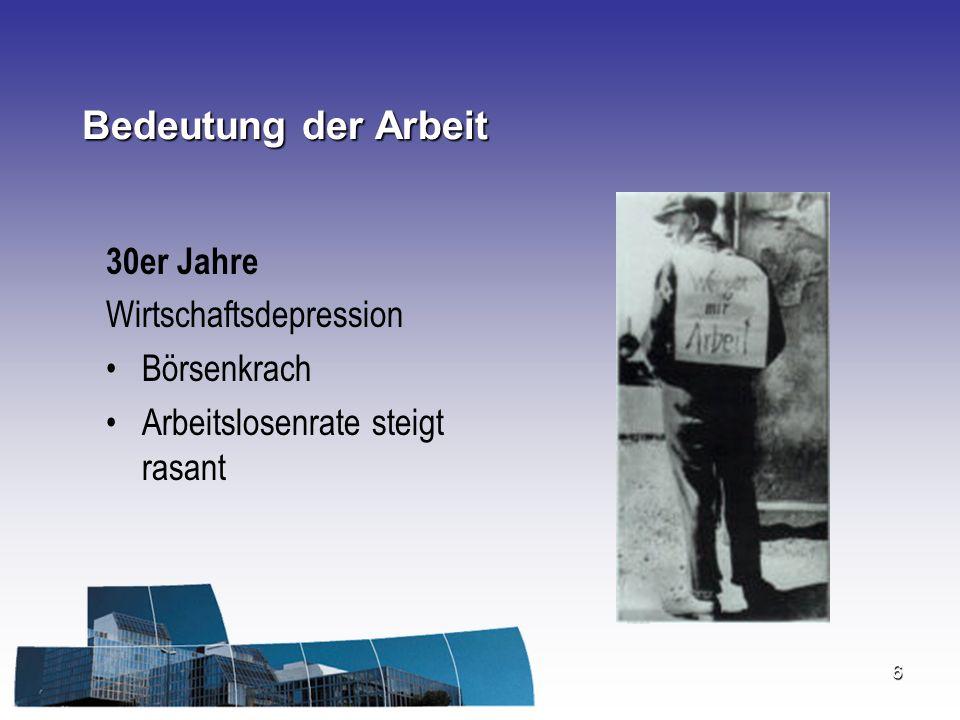 Bedeutung der Arbeit 30er Jahre Wirtschaftsdepression Börsenkrach