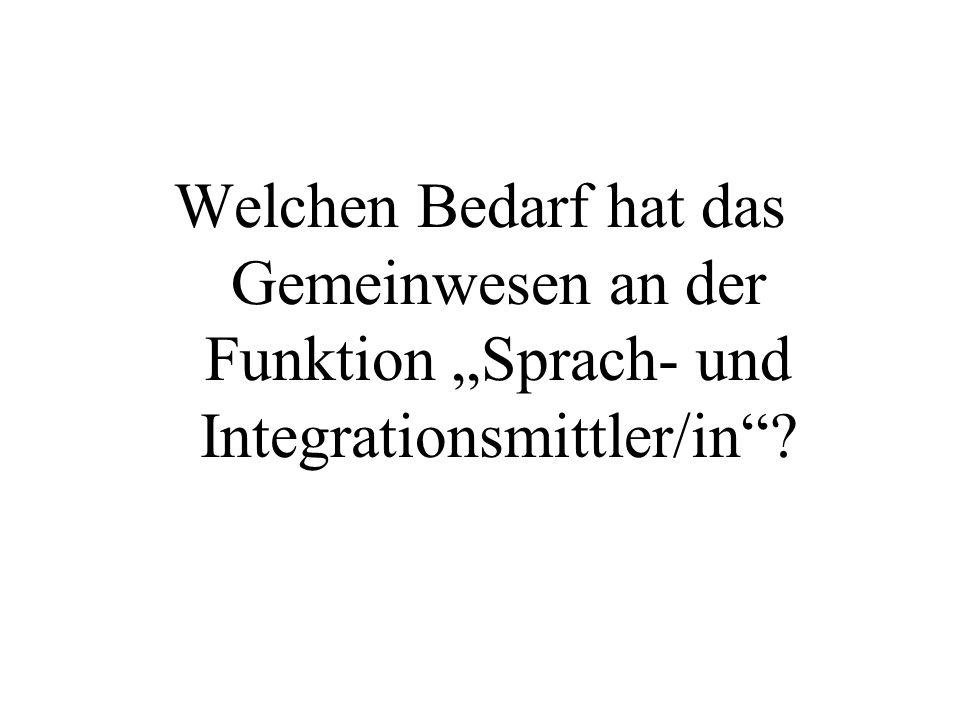 """Welchen Bedarf hat das Gemeinwesen an der Funktion """"Sprach- und Integrationsmittler/in"""