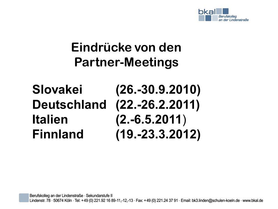 Eindrücke von den Partner-Meetings