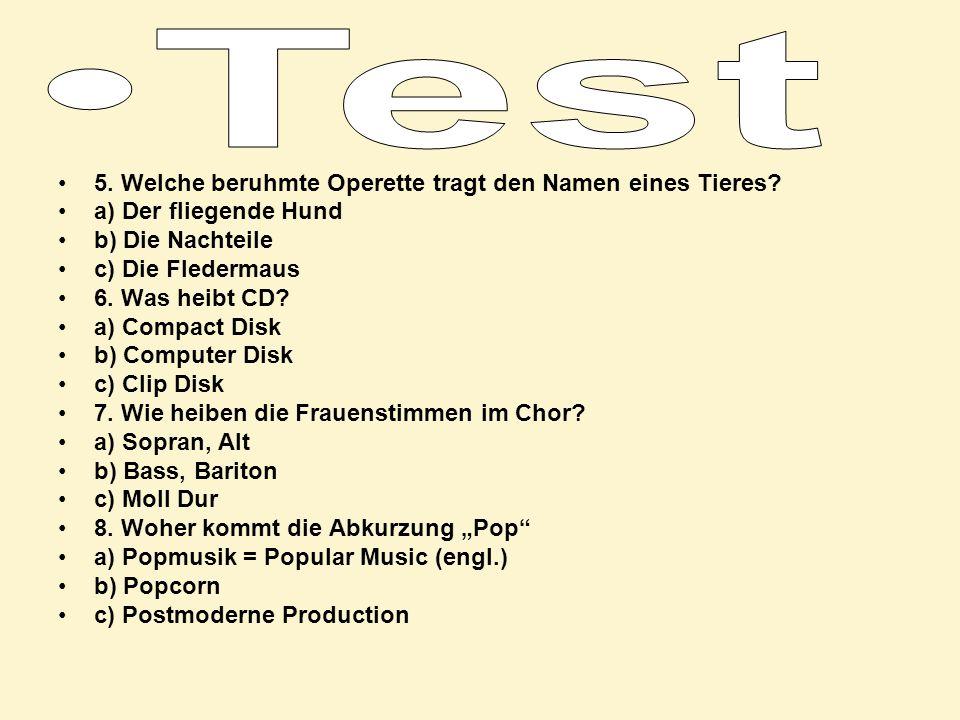 Test 5. Welche beruhmte Operette tragt den Namen eines Tieres