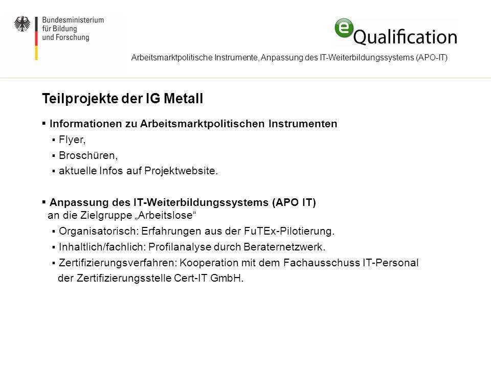 Teilprojekte der IG Metall