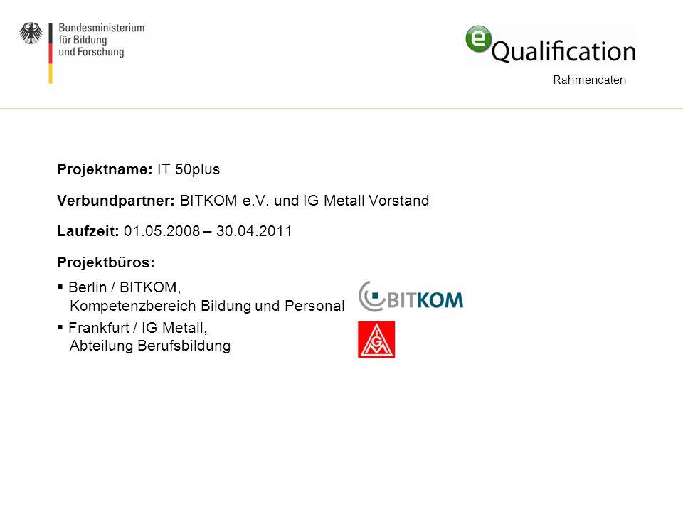 Verbundpartner: BITKOM e.V. und IG Metall Vorstand
