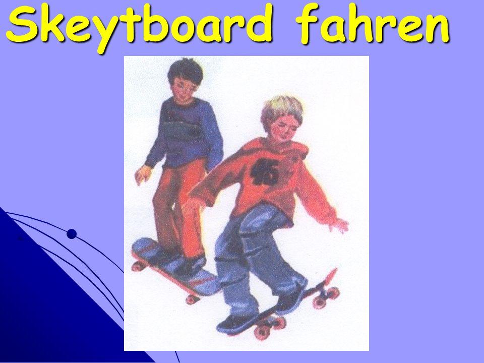 Skeytboard fahren