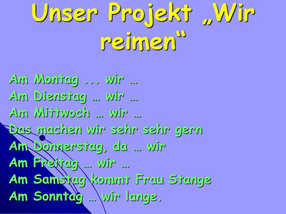 """Unser Projekt """"Wir reimen"""