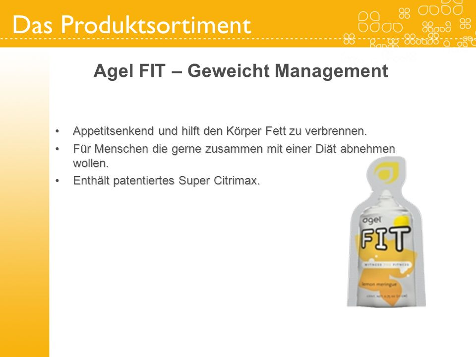 Agel FIT – Geweicht Management