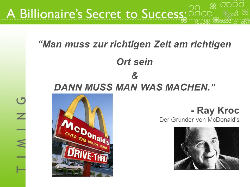 A Billionaire's Secret to Success: