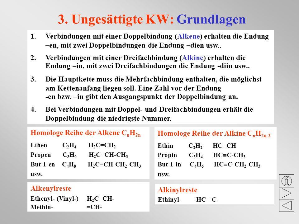 3. Ungesättigte KW: Grundlagen