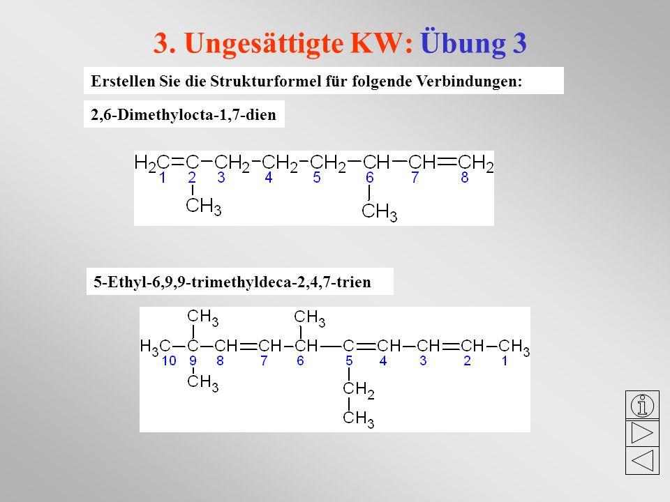 3. Ungesättigte KW: Übung 3