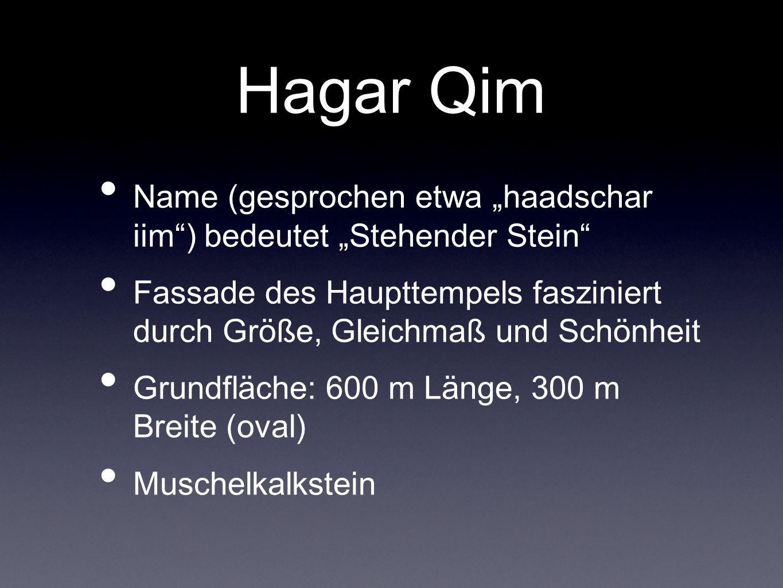 """Hagar Qim Name (gesprochen etwa """"haadschar iim ) bedeutet """"Stehender Stein"""