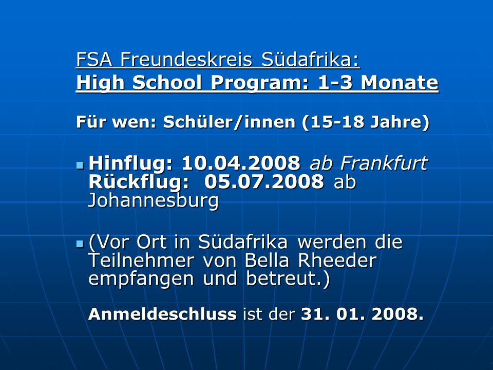 FSA Freundeskreis Südafrika: High School Program: 1-3 Monate