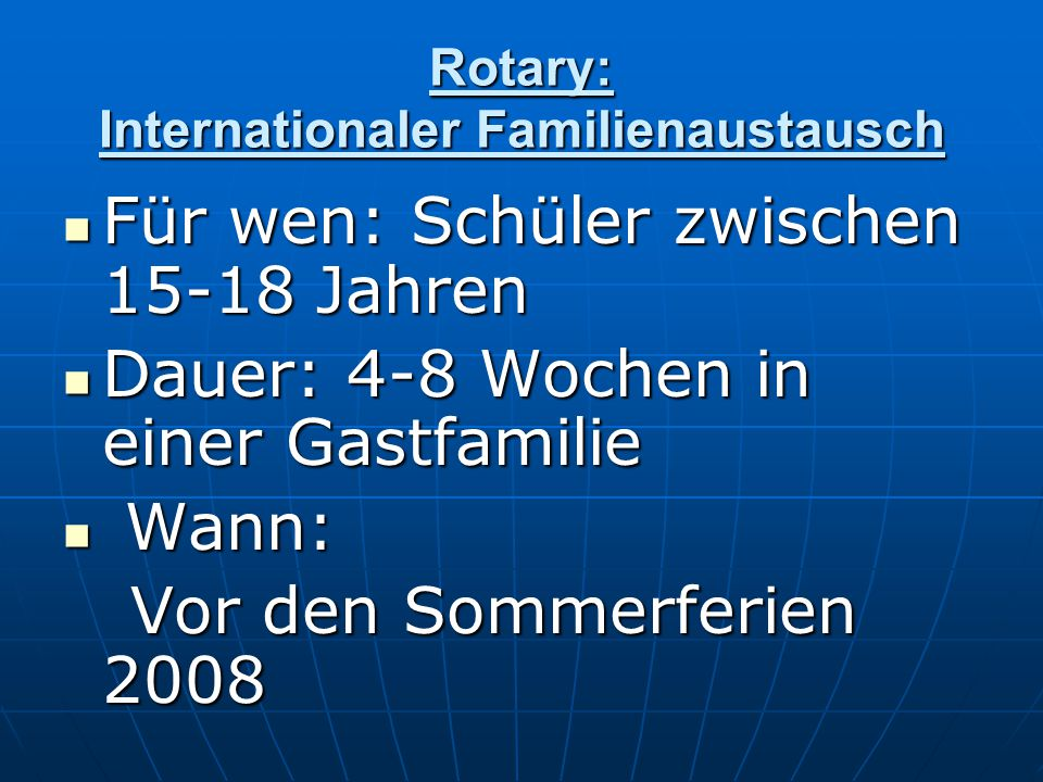 Rotary: Internationaler Familienaustausch