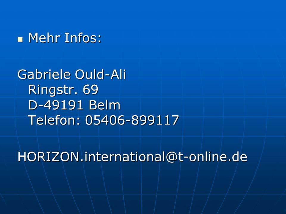 Mehr Infos: Gabriele Ould-Ali Ringstr. 69 D-49191 Belm Telefon: 05406-899117.