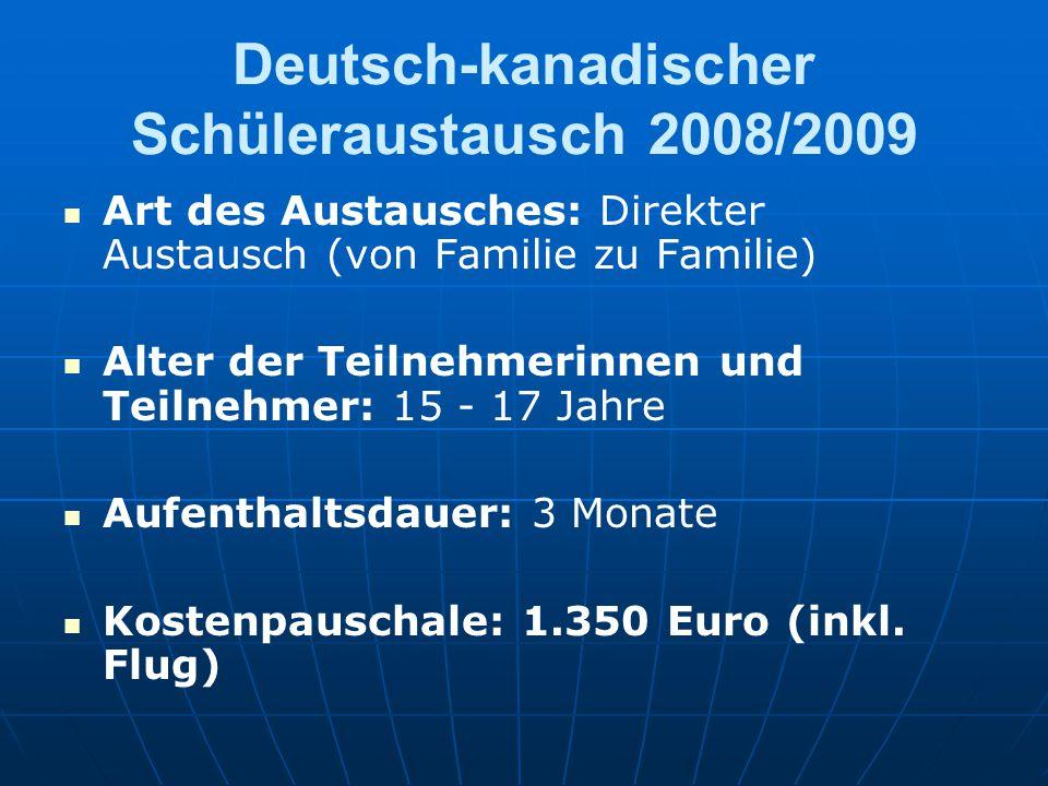 Deutsch-kanadischer Schüleraustausch 2008/2009