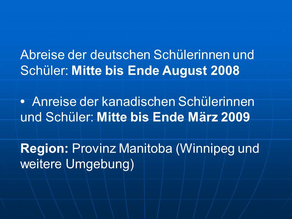 Abreise der deutschen Schülerinnen und Schüler: Mitte bis Ende August 2008