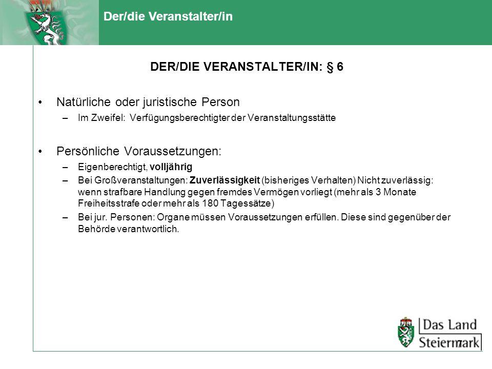 DER/DIE VERANSTALTER/IN: § 6