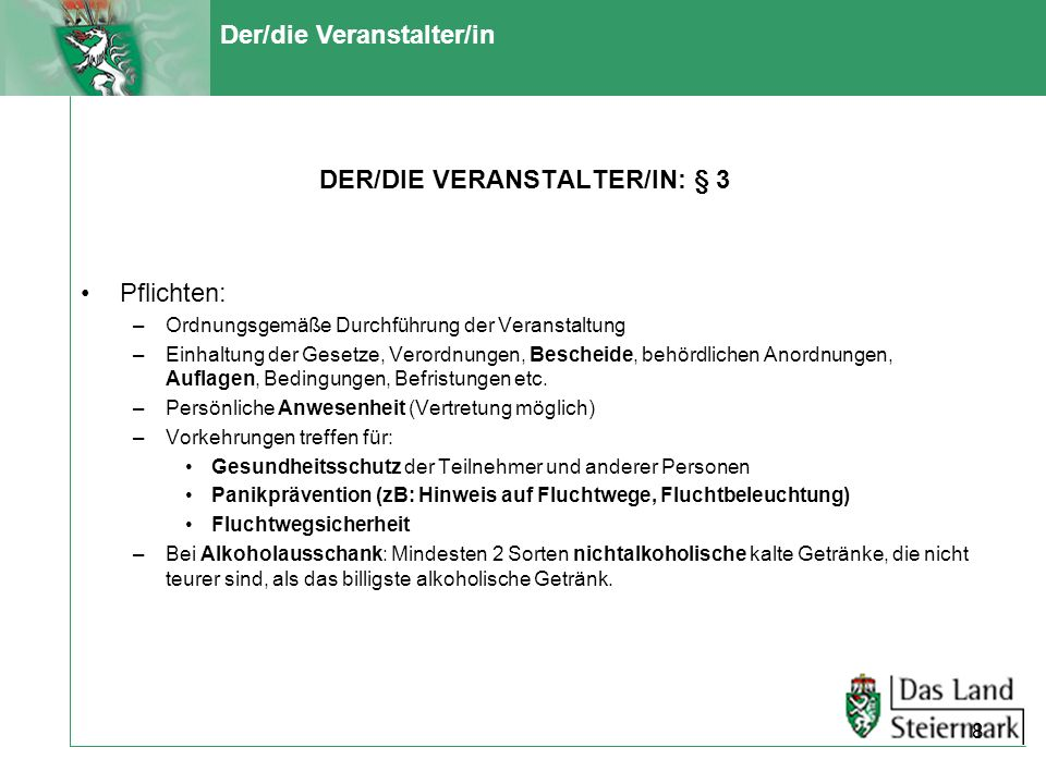 DER/DIE VERANSTALTER/IN: § 3