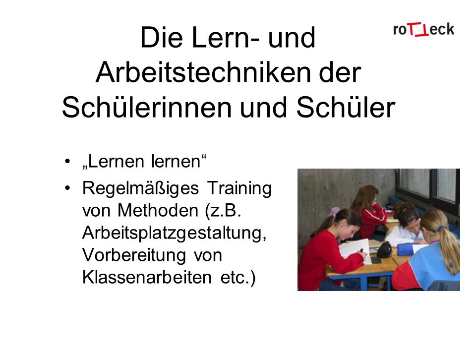 Die Lern- und Arbeitstechniken der Schülerinnen und Schüler