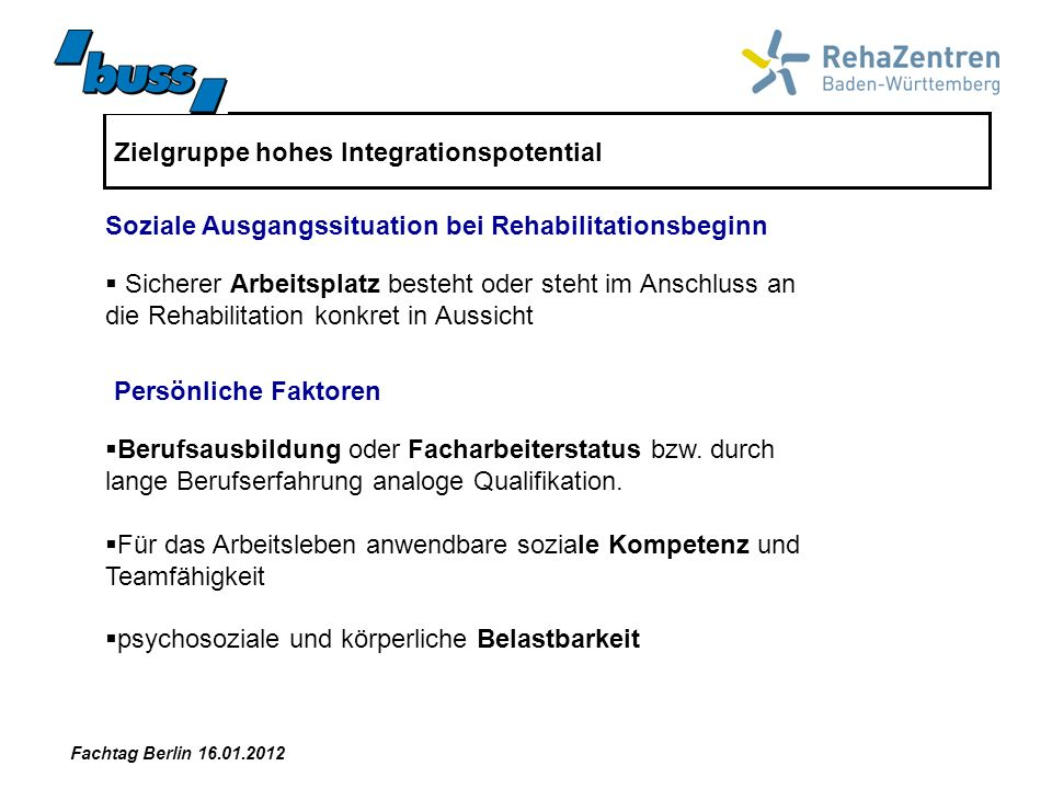 Zielgruppe hohes Integrationspotential
