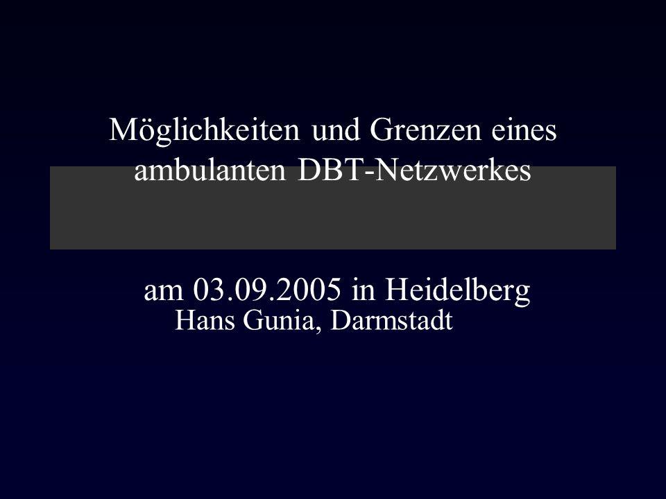 Möglichkeiten und Grenzen eines ambulanten DBT-Netzwerkes am 03. 09