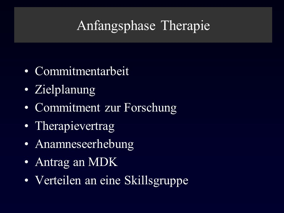 Anfangsphase Therapie