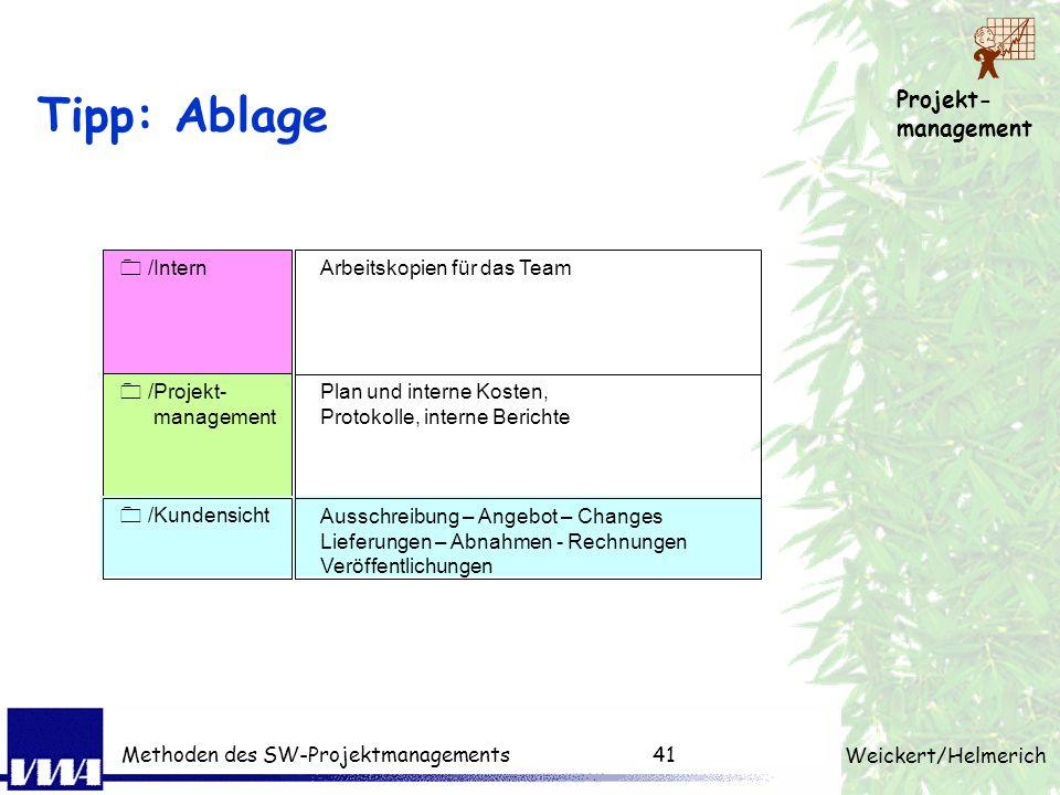 Tipp: Ablage 0 /Kundensicht 0 /Intern 0 /Projekt- management
