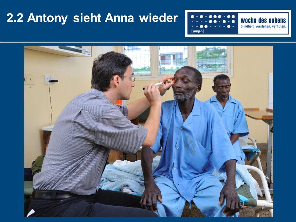 2.2 Antony sieht Anna wieder