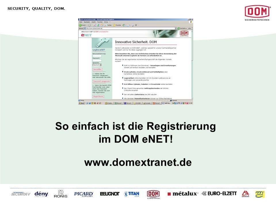 So einfach ist die Registrierung im DOM eNET!