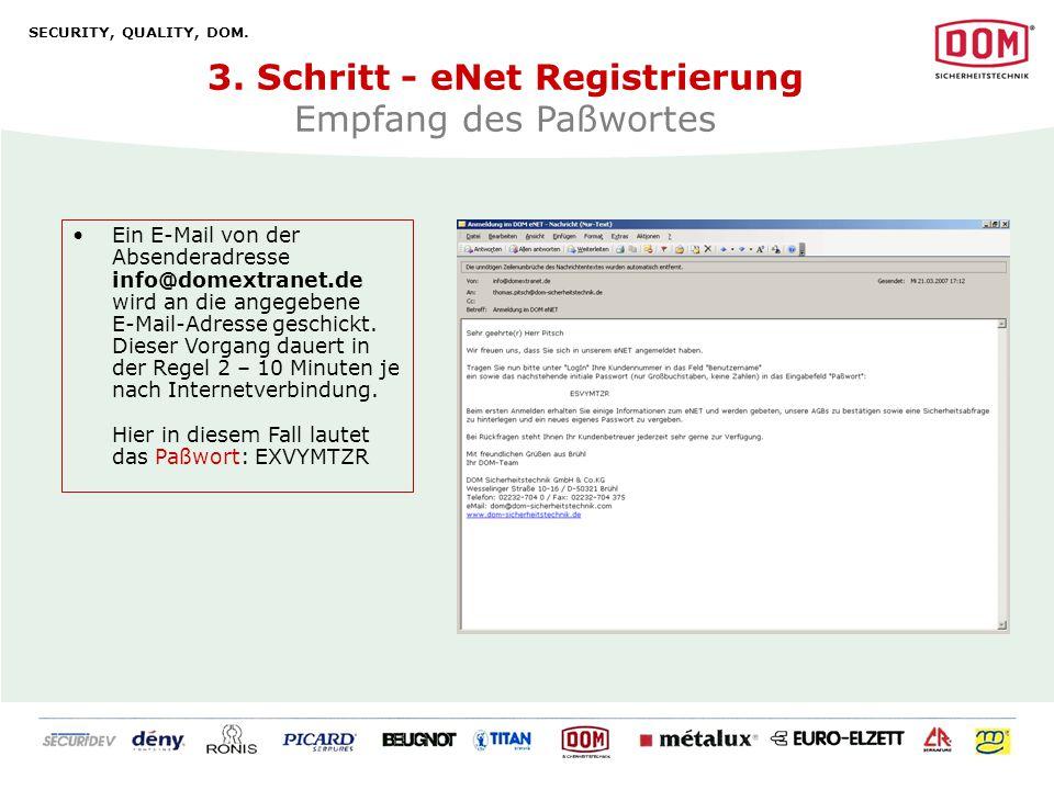 3. Schritt - eNet Registrierung Empfang des Paßwortes