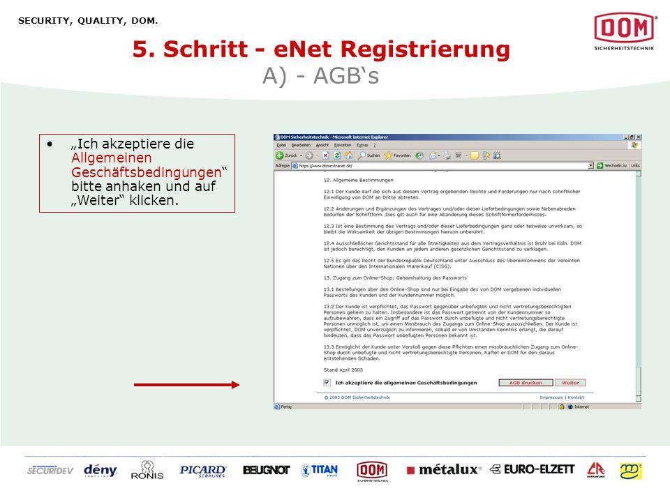5. Schritt - eNet Registrierung A) - AGB's