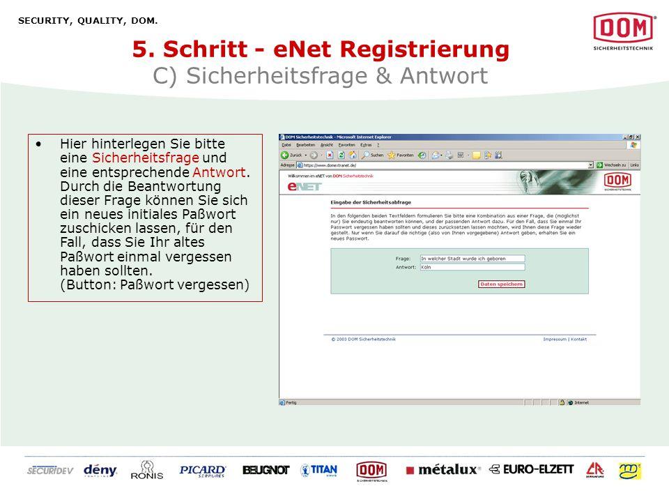 5. Schritt - eNet Registrierung C) Sicherheitsfrage & Antwort