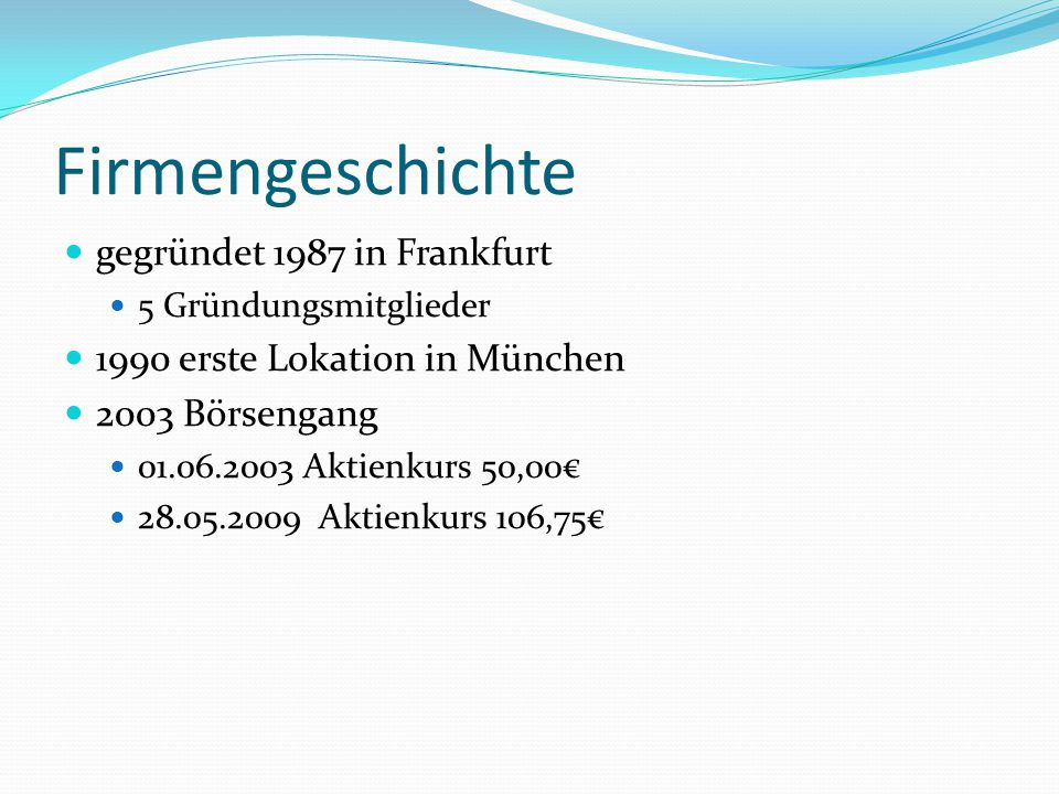 Firmengeschichte gegründet 1987 in Frankfurt