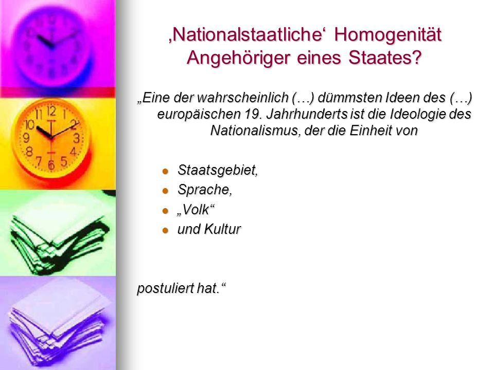 'Nationalstaatliche' Homogenität Angehöriger eines Staates