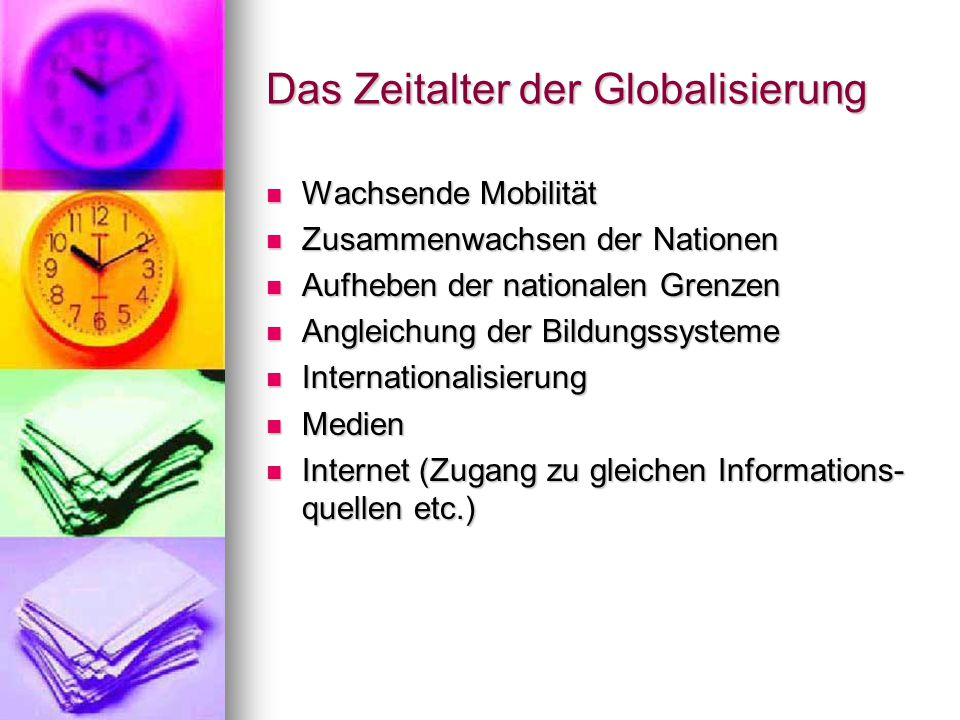 Das Zeitalter der Globalisierung