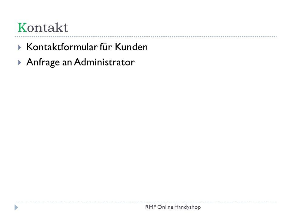 Kontakt Kontaktformular für Kunden Anfrage an Administrator