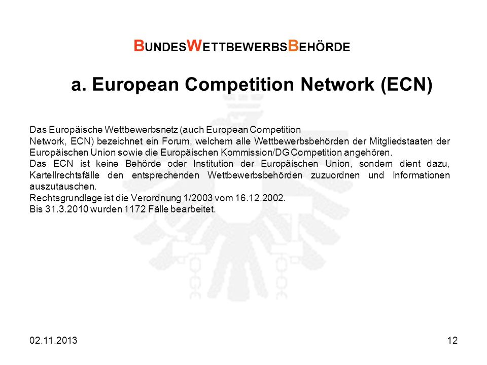 a. European Competition Network (ECN)