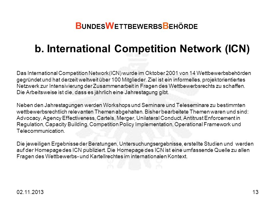 b. International Competition Network (ICN)